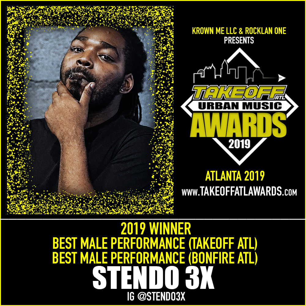 2019 WINNER - BEST MALE HIP-HOP PERFORMANCE - BONFIRE ATL - STENDO 3X