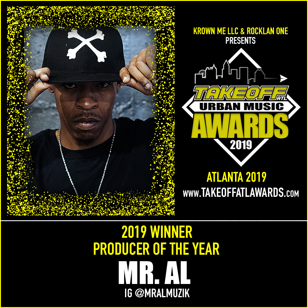 2019 WINNER - PRODUCER OF THE YEAR - MR. AL