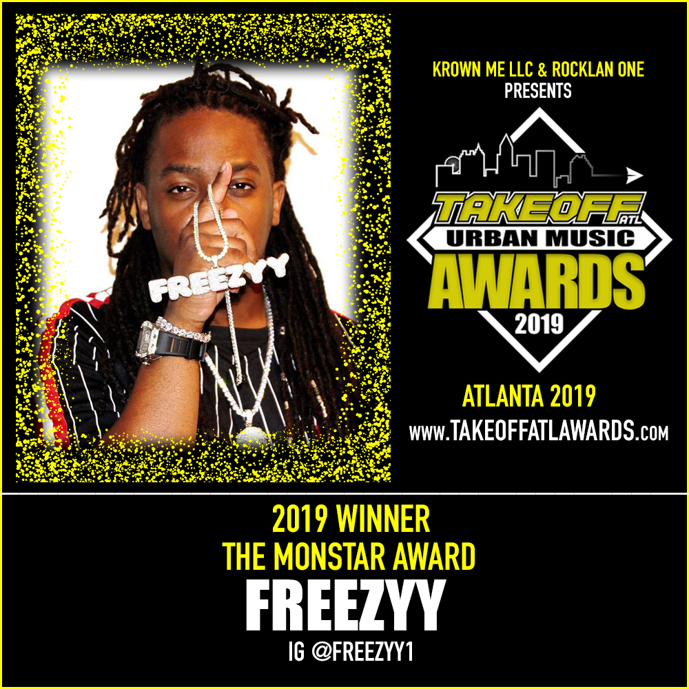 2019 WINNER - THE MONSTAR AWARD - FREEZYY