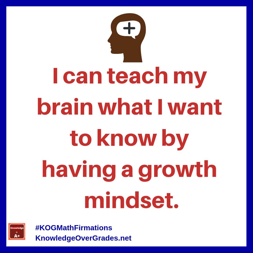 teach-brain-growth-mindset_instagram-math-firmation_kogmath.png
