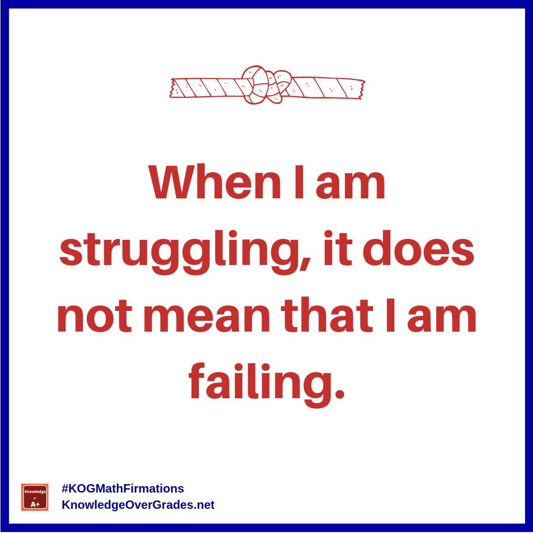 struggle-not-failing_math-firmation_ig_kogmathachieversclub.png