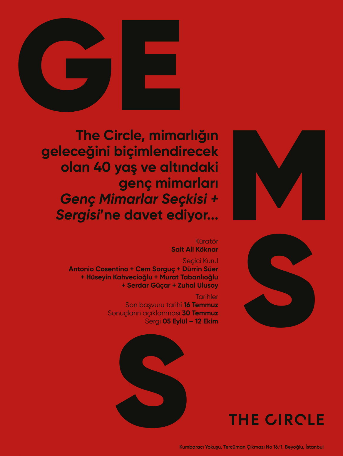 Genç Mimarlar Seçkisi & Sergisi - Türkiye'deki çağdaş mimarlık ortamında, 40 yaş altı yaratıcı genç mimarlar tarafından üretilen yenilikçi fikir ve projeleri kayıt altına almayı hedefleyen sergi projesi.Proje Detayları