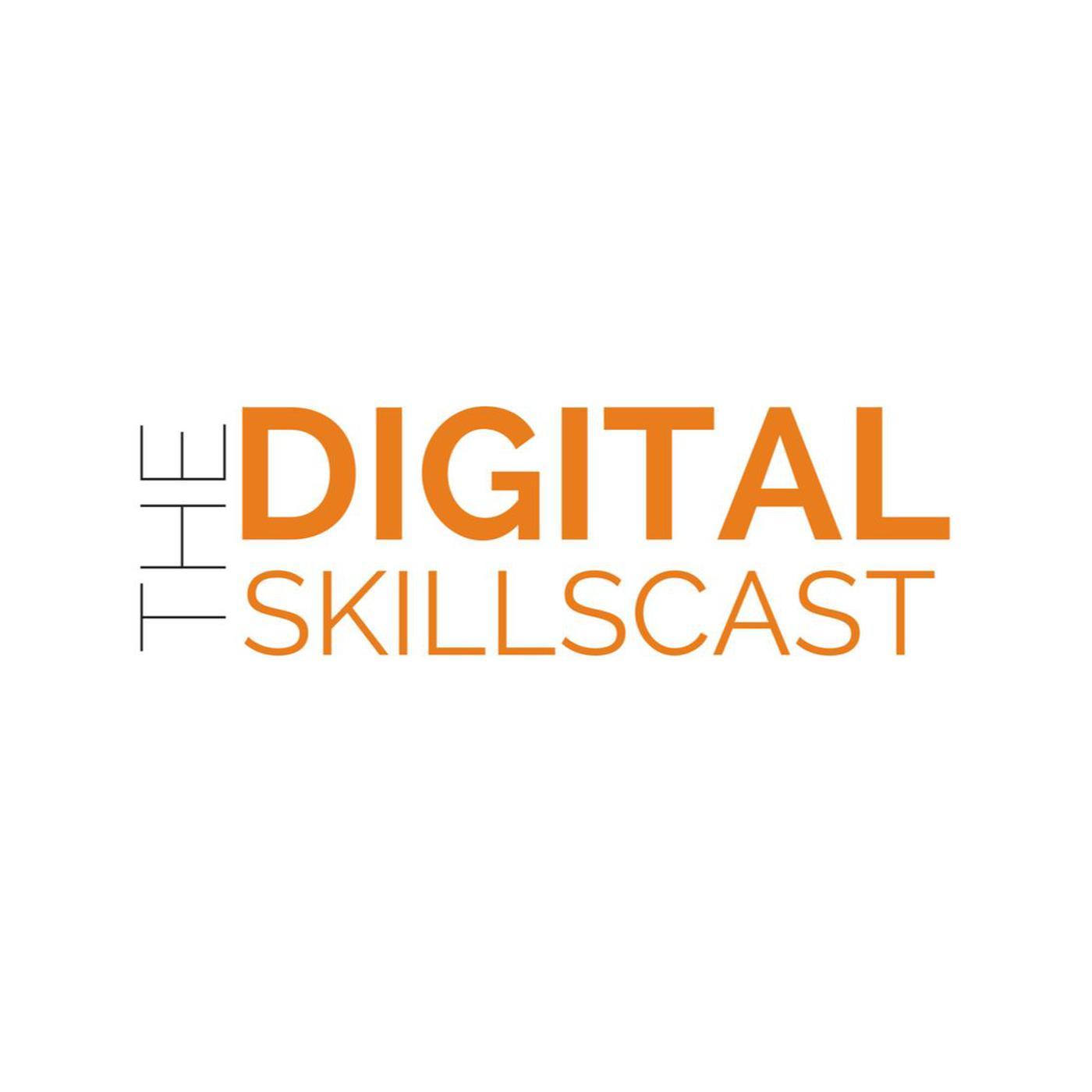 The Digital Skillscast