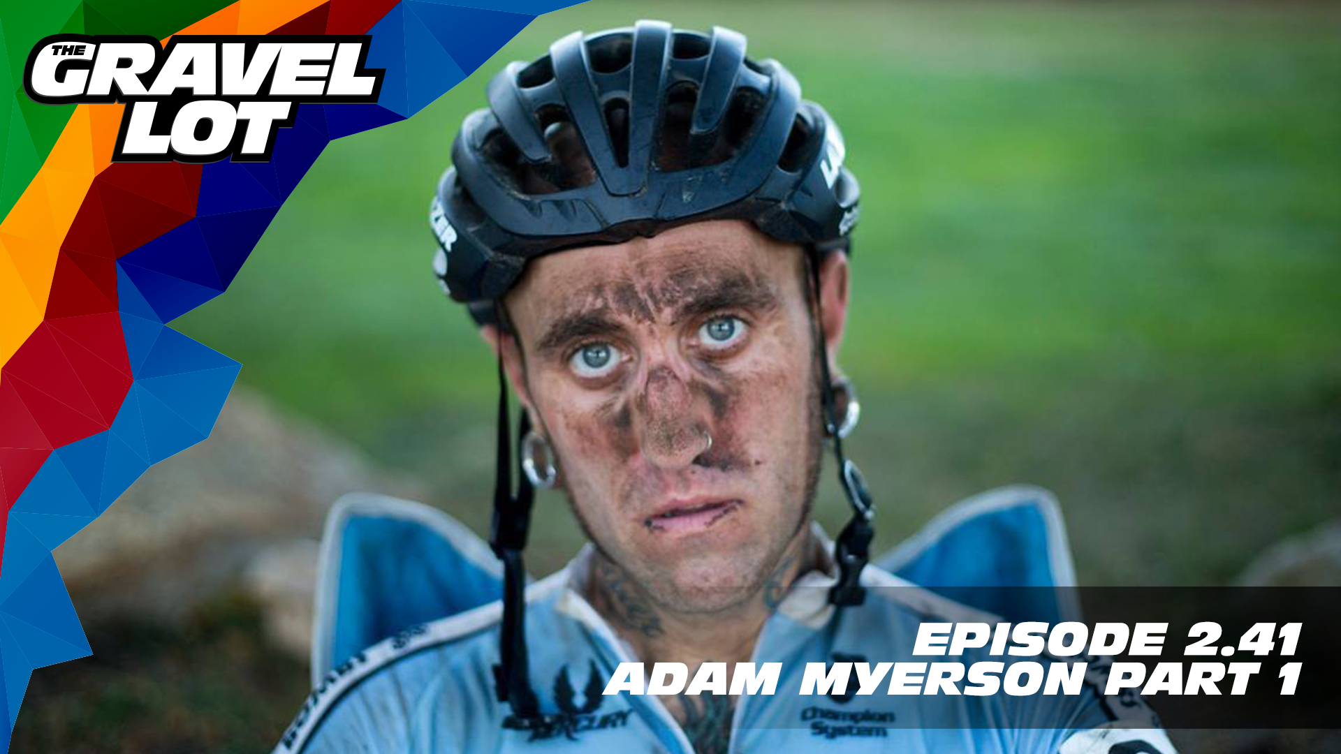 "Adam Myerson is a name that rarely needs an introduction to the cycling world. In part 1 of his 2 part interview, we talk to Adam about his childhood, growing up, and discovering happiness, curiosity, and life purpose along the way. Buckle up Bike Twitter, because the next 2 weeks are gonna be good.   Learn more about the WORX Hydroshot: Use code ""cleanbike"" at checkout for 15% off    WHOOP    Grimpeur Brothers Coffee: Purchase The Full Schleck or Hello Cyclocross Friends Espresso and support WAP today!    Handup Gloves: Use code ""PEBBLE$"" for 20% off EVERYTHING in store.    RoadID: Save $10 off ANY order over $20.    Be Free Ride Bikes:    Exclusive Preview of Unknown Country: One man's inspirational journey to the Dirty Kanza XL    Visit The Gravel Lot website for our latest podcast, Real Talk videos, Bonus Content, shop, social media, and everything in between.   Subscribe to The Gravel Lot on the  Wide Angle Podium Network and become a member TODAY and get access to EXCLUSIVE bonus content.   Learn more about Undertipper and download their latest album ""Y'all"" at:  http://undertipper.bandcamp.com/"