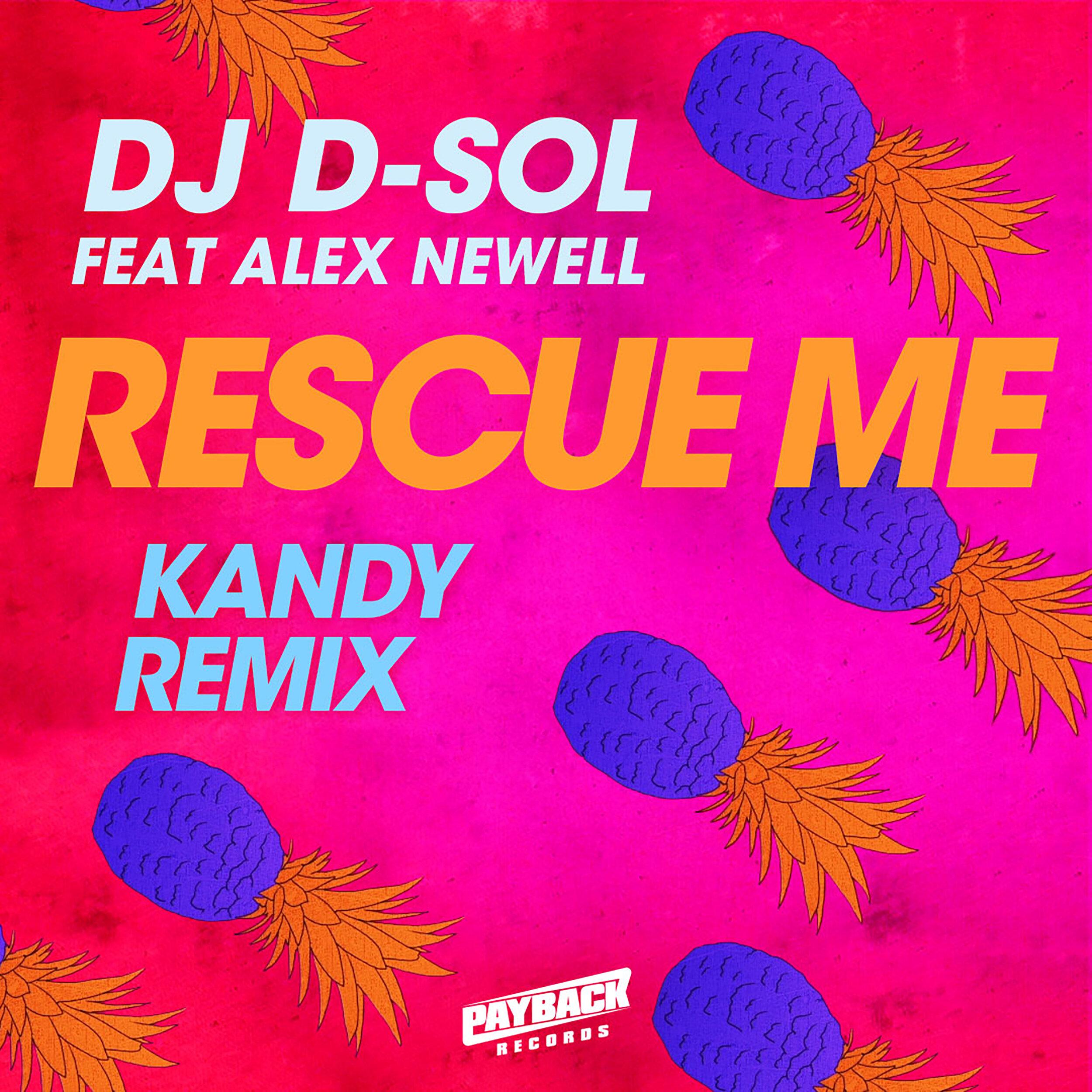 D-Sol_Rescue-Me_REMIX_Kandy_3K.jpg