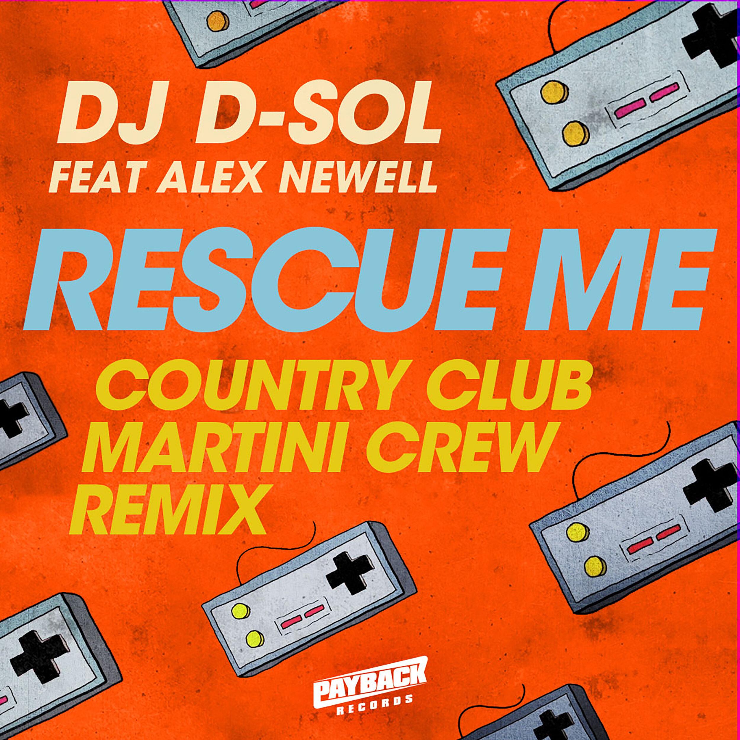 D-Sol_Rescue-Me_REMIX_Country-Club-Martini-Crew_3K.jpg