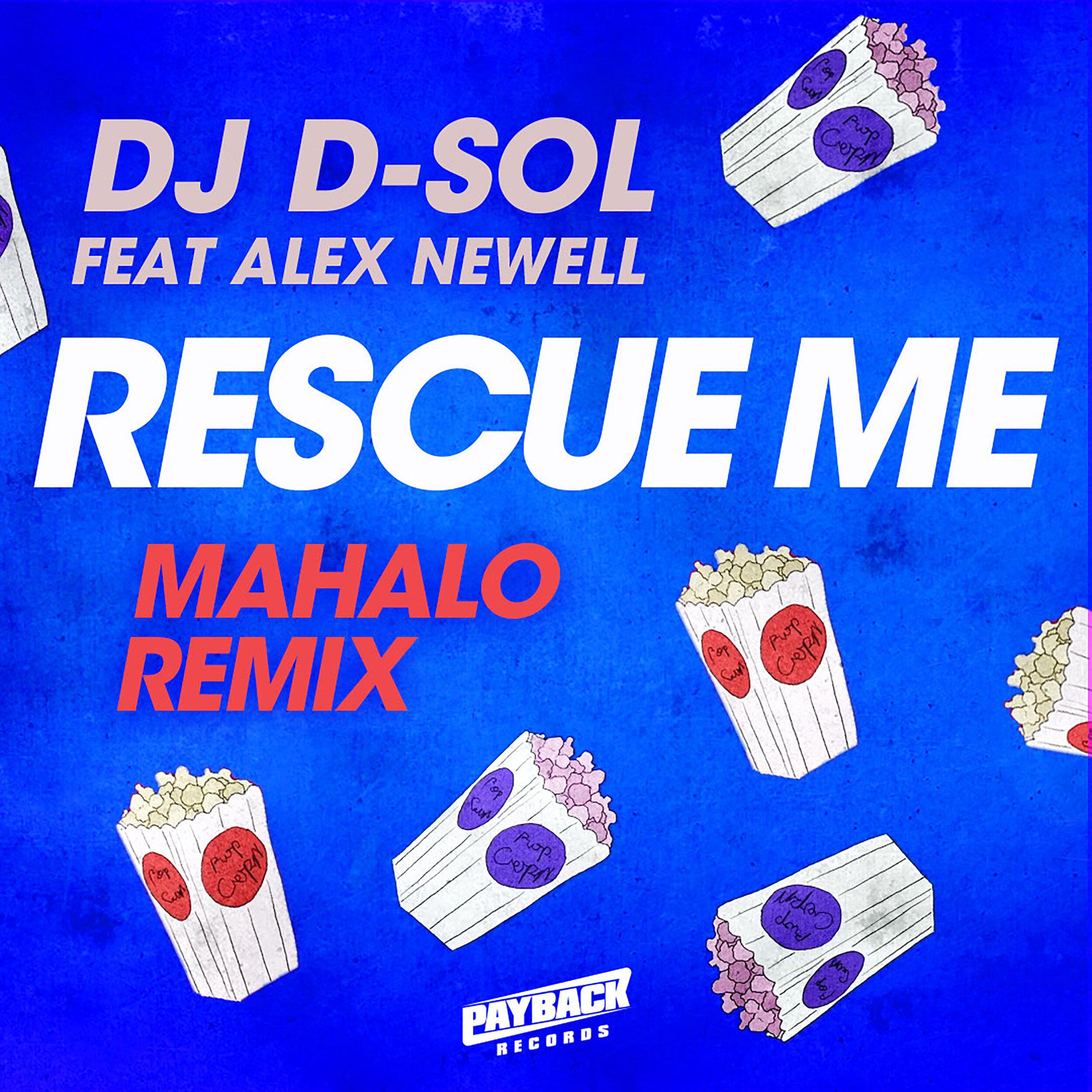 D-Sol_Rescue-Me_REMIX_Mahalo_3K.jpg
