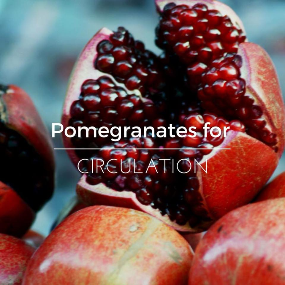 POMEGRANATES FOR CIRCULATION
