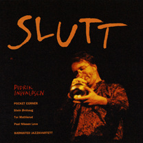 "1995  ""Slutt""  Pocket Corner Da-Da 1CD."
