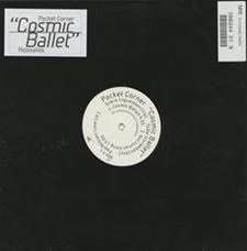 "1999  ""Cosmic Ballet""  Pocket Corner bp99000lp (12"" vinyl)"