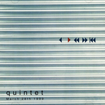"1999  ""March 28th 1999""  Quintet bp99002cd."