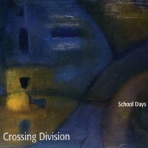 "2000  ""Crossing Division""  School Days OD12037"