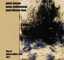 """2002  """"Live at Glenn Miller café""""  Janson, Kullhammar, Nilssen-Love AylCD-012"""