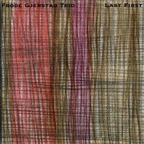 """2002   """"Last First""""  Frode Gjerstad Trio Falcata-Galia, FALC-0007/0079"""