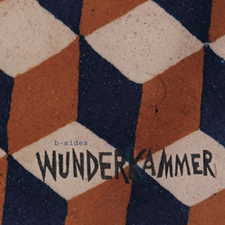 "2002  ""Wunderkammer""  Wunderkammer Honeymilk records."