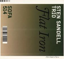 "2004  ""Flat Iron""  Sten Sandell trio SOFA 514"