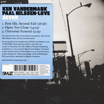 "2006  ""Seven""  Ken Vandermark, Paal Nilssen-Love Smalltown Superjazzz STSJ 119CD"