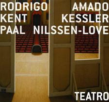 """2006  """"Teatro""""  Rodrigo Amado, Kent Kessler, PNL. European Echoes 01, Clean Feed."""
