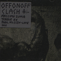 "2007 OFFONOFF   ""Clash"""