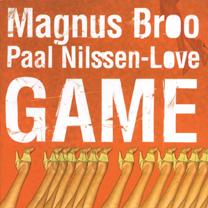 """2008 Magnus Broo / Paal Nilssen-Love   """"Game"""""""