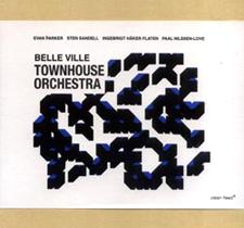 "2008 Townhouse Orchestra  ""Belle Ville"""
