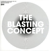 "2009 Compilation  ""The Blasting Concept"""