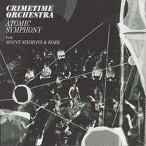 """2009 Crimetime Orchestra  """"Atomic Symphony"""""""
