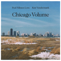 "2009 Ken Vandermark/Paal Nilssen-Love  ""Chicago Volume"""