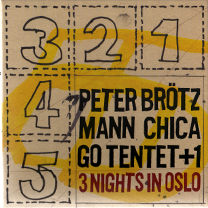 "2010 Peter Brötzmann Chicago Tentent +1  ""3 Nights in Oslo [box]"""