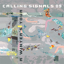 "2011 Calling Signals  ""A Winter's Tour"""