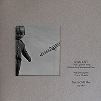 "2012 Lean Left  ""Live at Cafe Oto / Day 2 (VINYL)"""