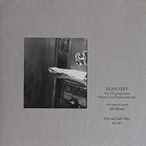 "2012 Lean Left  ""Live at Cafe Oto / Day 1 (VINYL)"""