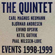 THE QUINTET    EVENTS 1998-1999     PNL RECORDS  / PNL047 / 5CD BOX / 2019