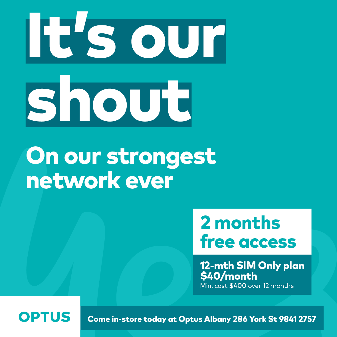 THERE IS NO BETTER TIME TO SWITCH TO OPTUS - Come in and see Kev and the team at Yes Optus Albany top of York St and try our 2 month free network offer. If you are not satisfied with our Network - for mobile network coverage reasons only - you can cancel anytime within the first two months and Optus will waive the cancellation fees.Download more information!