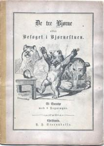 Forside til P. Chr. Asbjørnsens oversettelse av De tre Bjørne eller Besøget i Bjørnestuen.