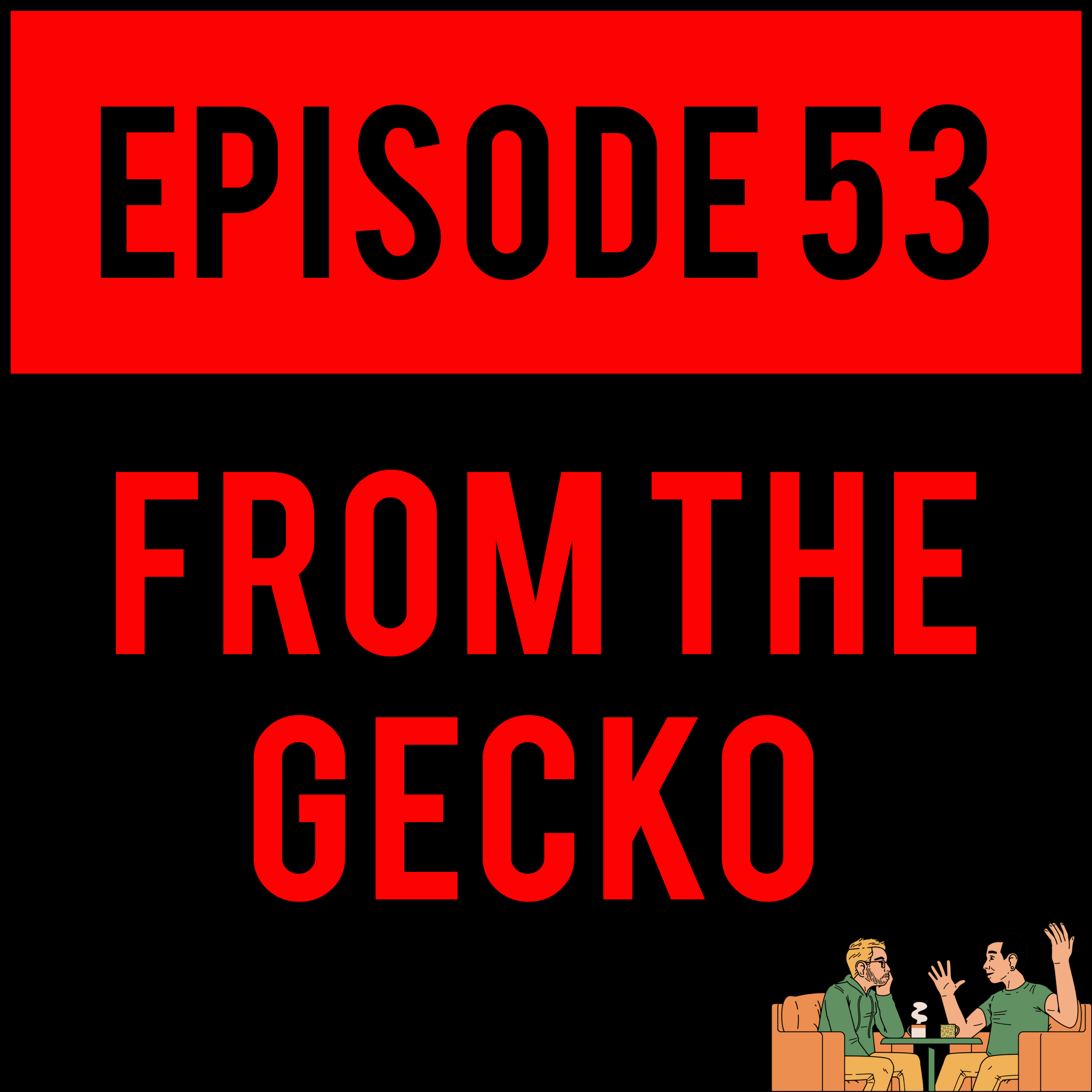 EPISODE 53 - Alex perfects his Norwegian/Viking/bastardized accent, Huge Jackfan actually has a face and Justyn learns you all about 🦴 ðŸ�Ž ðŸ�µ. You already know what it is. FROM THE GECKO - EPISODE 53 is more powerful than you could possibly imagine.
