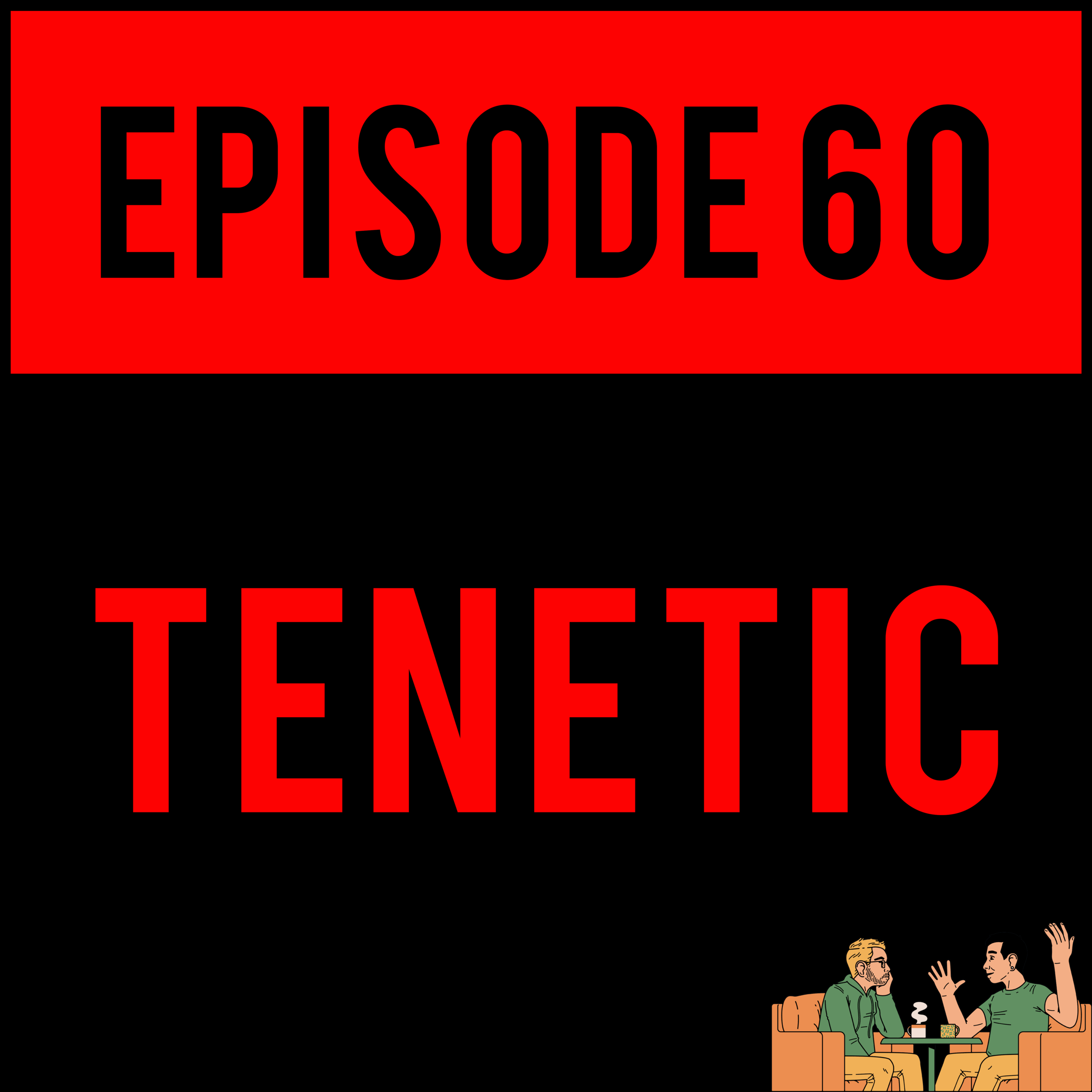 "EPISODE 60 - Alex officially joins the #logang, Tony thinks Indie Rock is just Lana Delrey and ""Goth"" and Justyn is urging you to subscribe to PewDiePie. TENETIC - EPISODE 60 is gonna pull them cheeks apart."