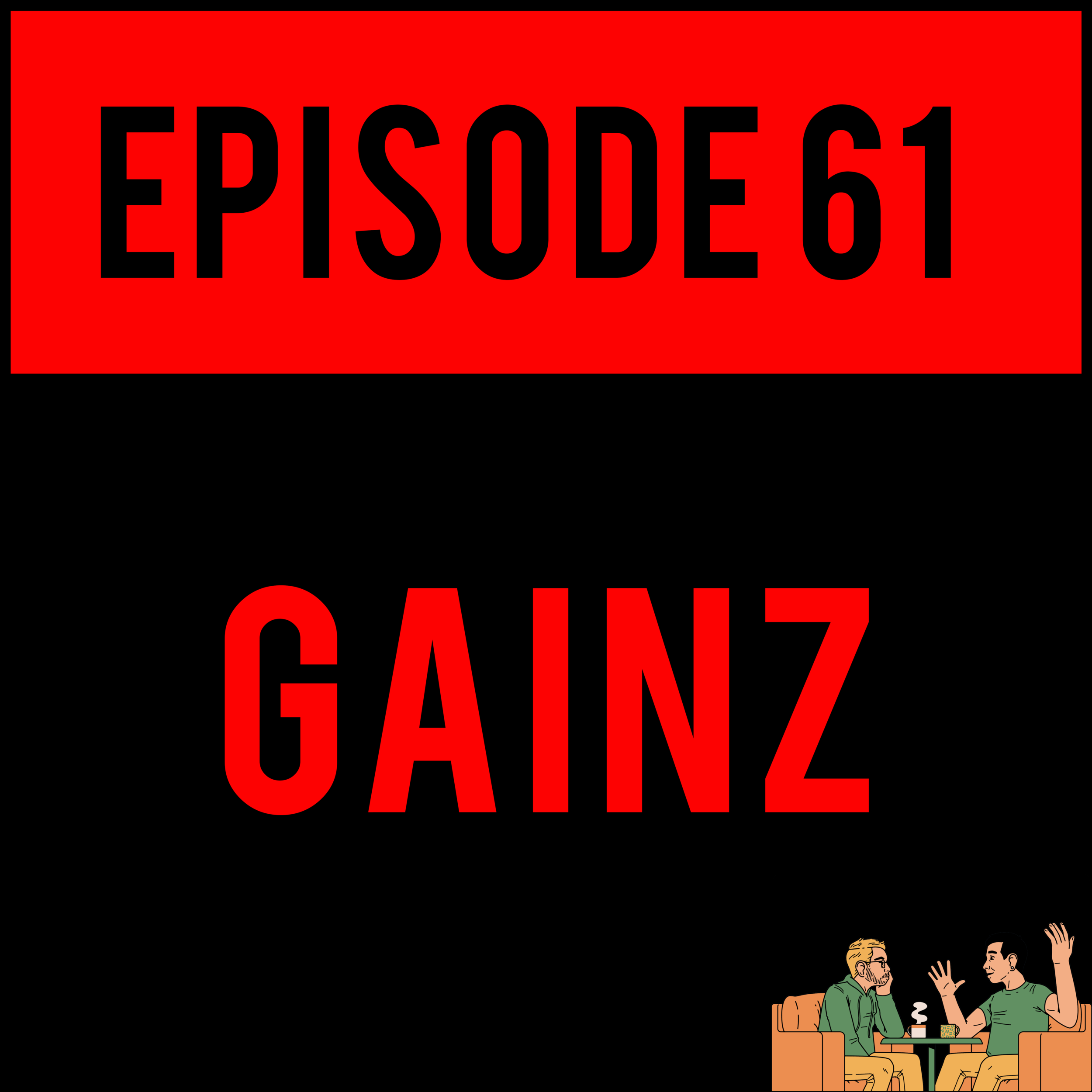 EPISODE 61 - Alex schools you on them GAINZZZZ, Ashley shows us photos and videos of one individual person the entire time and Justyn is sick. Not the cool kind- just normal sick. GET READY.