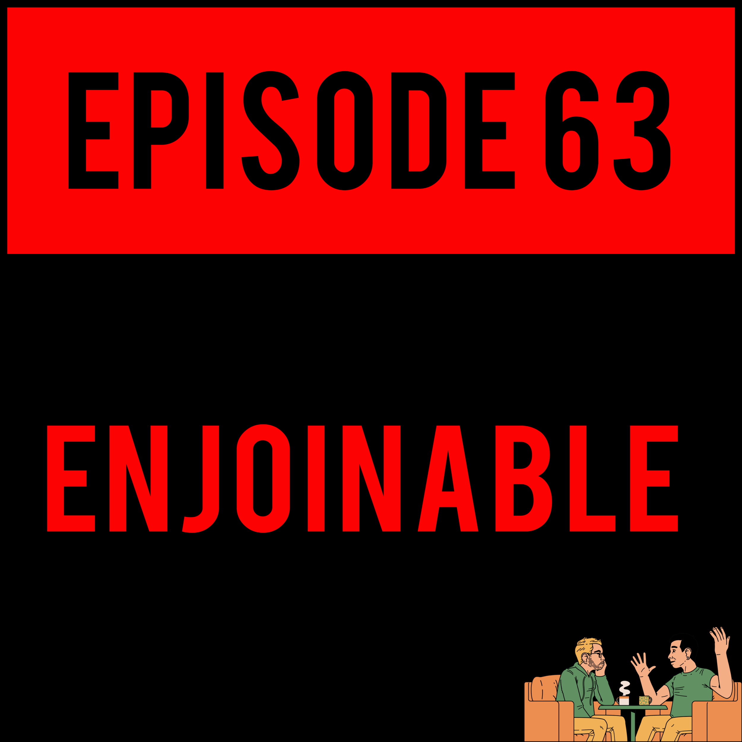 EPISODE 63 - It's ya bois, alone and naked, as they started out. Alex gets sentimental with a CLASSIC video game and Justyn makes a purchase bigger than he's worth. ENJOINABLE - EPISODE 63 is going to AUTOPILOT its way straight into your hearts.