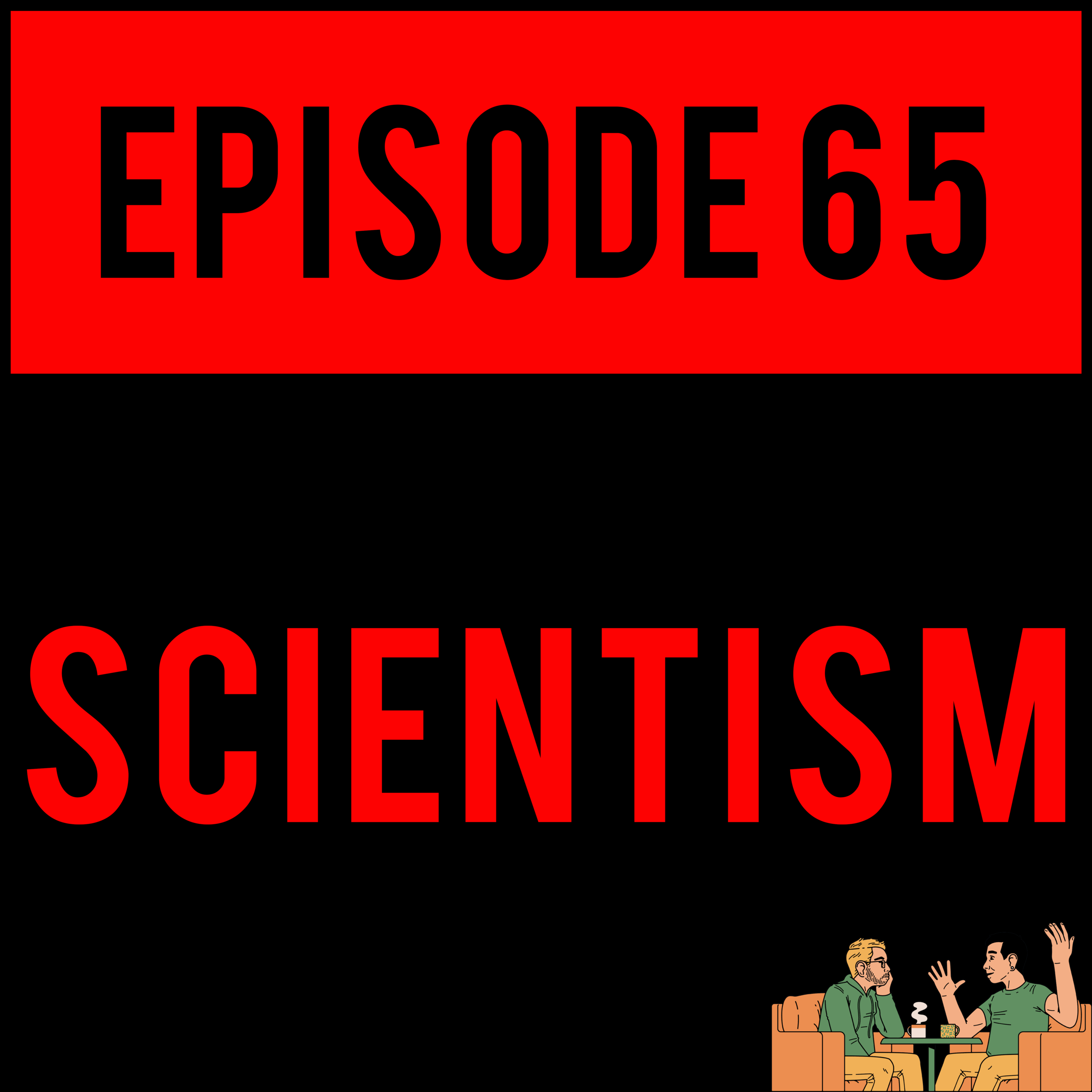EPISODE 65 - Alex buys everyone Steel Reserve, Danny STARS IN A PORNO and Justyn WINS ALL THE MONIES?! SCIENTISM - EPISODE 65 is Owl City's first album good.