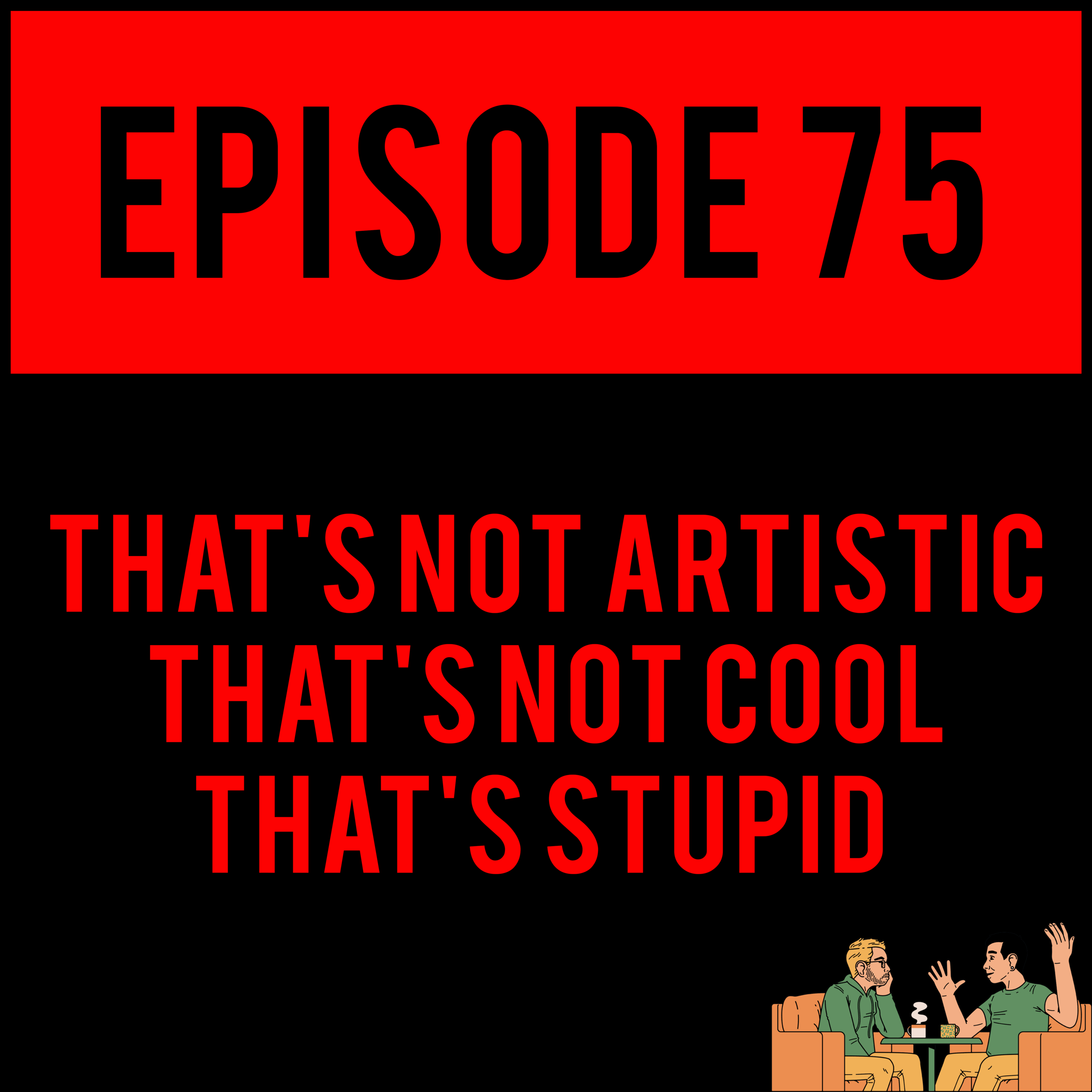 EPISODE 75 - Alex FINALLY JOINS THE CLUB, Natalie makes you become an adult and Justyn prefers his past to be multiple choice.