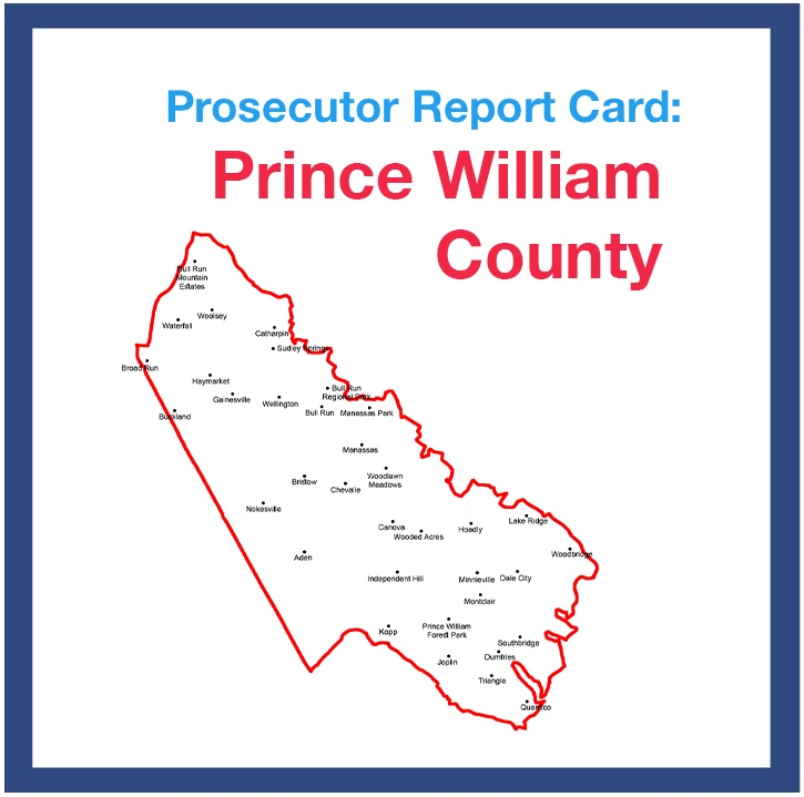 Click here to read the Prince William County Prosecutor Report Card