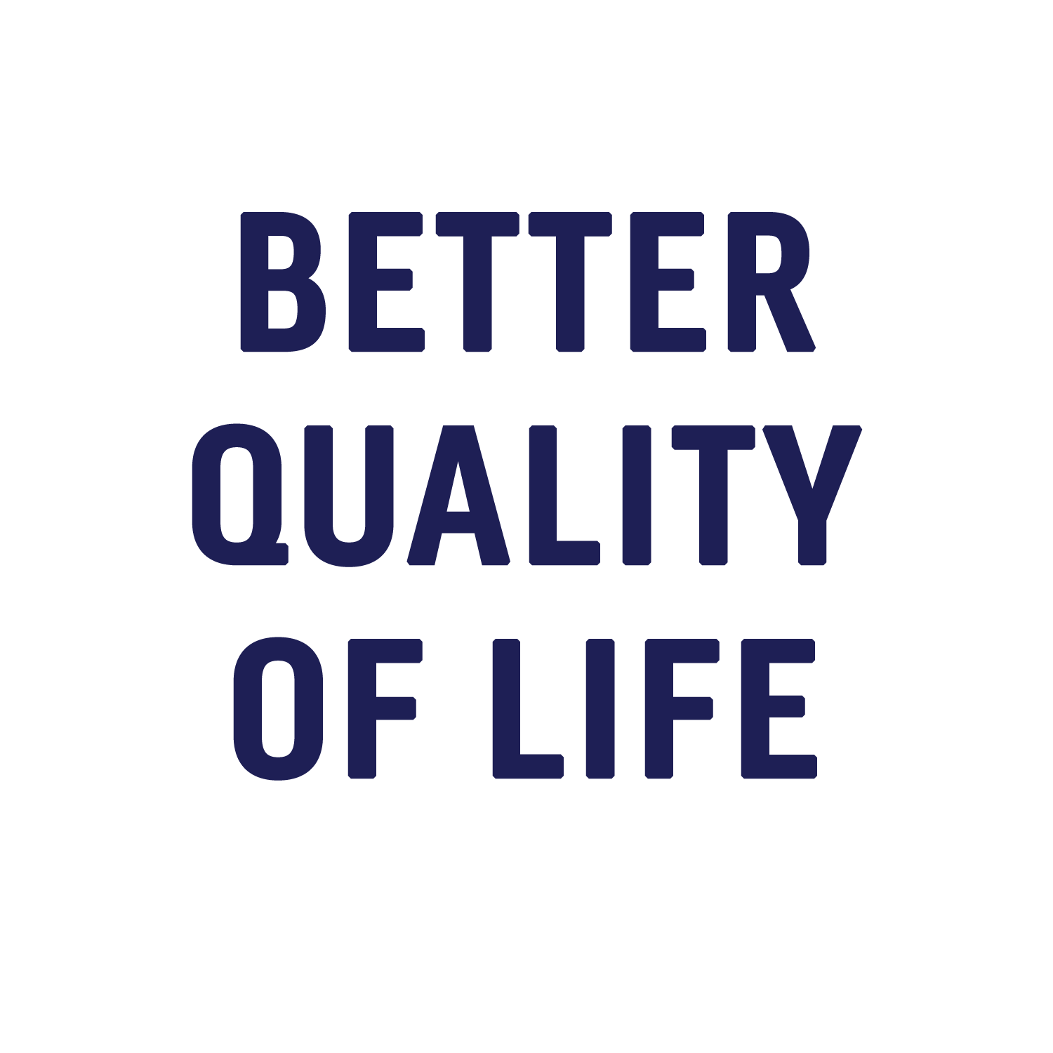 BETTER LIFE.png