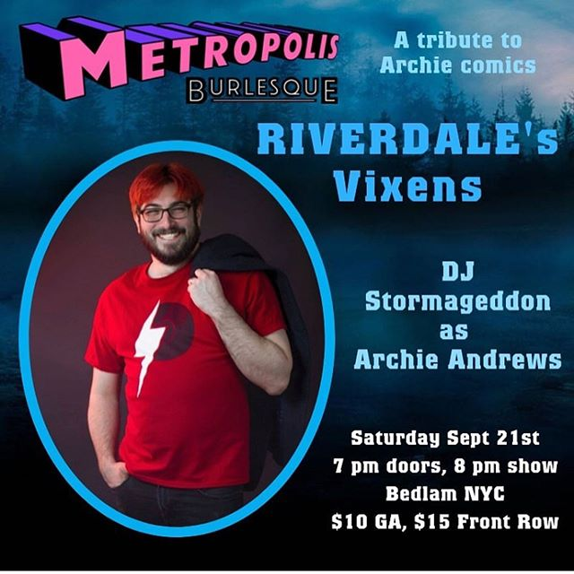 This Saturday Night! @metropolisburlesque presents Riverdale's Vixens: A Tribute to Archie Comics. Ticket link is on their page or our website. #burlesque #archiecomics #riverdale #vixens #nycnightlife #nycevents