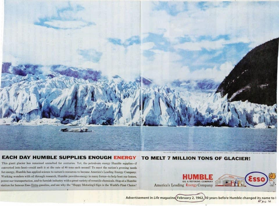 "In 1962 Exxon-Mobil boasts it has the ability to melt millions of tonnes of ice per day from glaciers ""unmelted for centuries"". In 2017, its CEO is appointed US Secretary of State. He wrote 'Arctic Potential: Realising the Promise of Arctic Oil and Gas Resources' in 2015.   1962: carbon dioxide in the atmosphere was at 318.43 parts per million. 2016: it passed 400 ppm for the first time in human history, and would not return.  May 2019: 415 ppm for the first time."