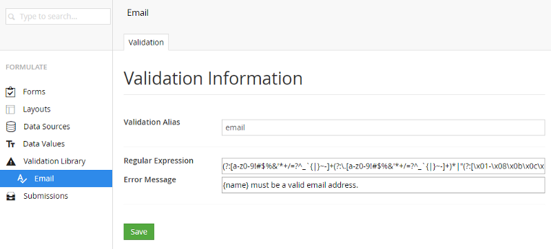 You can create your validations in a centralized location for maximumreuse.