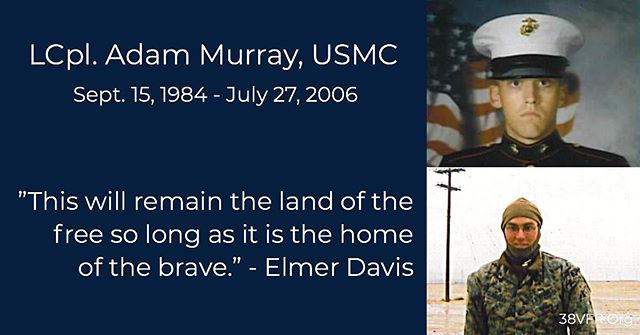 Lance Corporal Adam R. Murray of Cordova, Tennessee. Sep 15, 1984 - Jul 27, 2006 Lcpl. Murray (21) died while conducting combat operations in Al Anbar province, Ar-Ramadi, Iraq. He was assigned to 3rd Battalion, 8th Marine Regiment, 2nd Marine Division, II Marine Expeditionary Force, Camp Lejeune, North Carolina.  #allgavesome #somegaveall #neverforgotten #marine #marinecorps #usmc #semperfidelis #38vfr