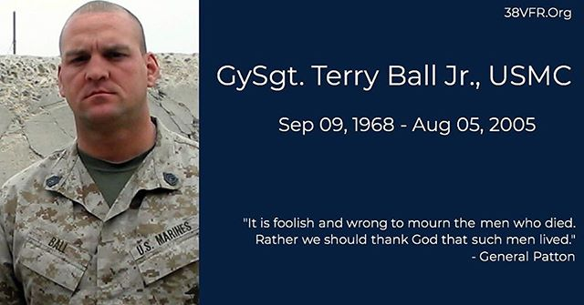 Gunnery Sergeant Terry W. Ball Jr of East Peoria, Illinois. Sept 9, 1968 - Aug 5, 2005  Gunny Ball (36) died from wounds received as a result of an explosion while conducting combat operations against enemy forces in Al Anbar province, Al Karmah, Iraq, on June 12, 2005. He was assigned to 3rd Battalion, 8th Marine Regiment, 2nd Marine Division, II Marine Expeditionary Force, Camp Lejeune, North Carolina.  #allgavesome #somegaveall #neverforgotten #marine #marinecorps #usmc #semperfidelis #38vfr