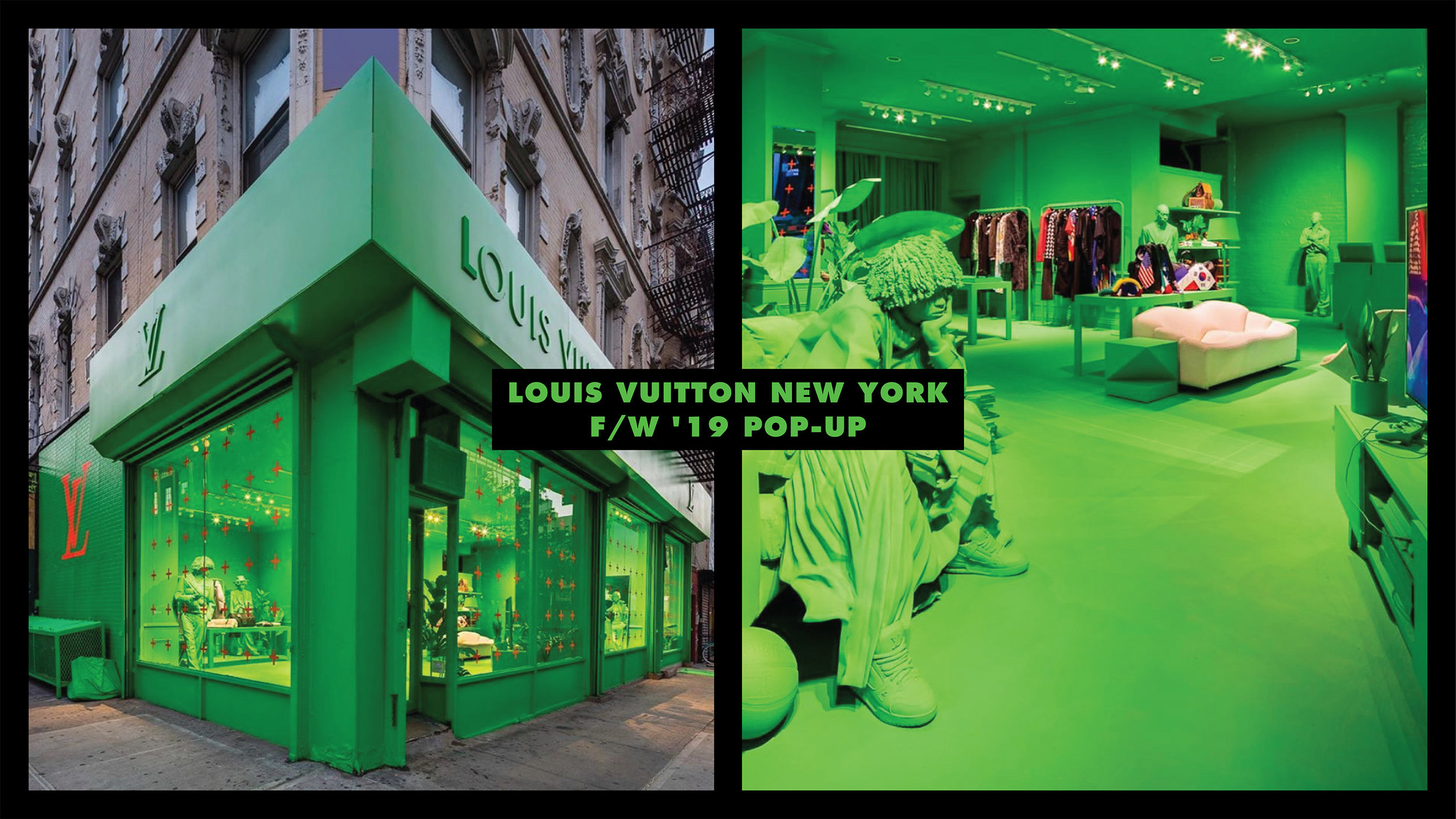 LOUIS VUITTON NYC POP-UP - FALL / WINTER 19 MENSWEAR COLLECTION