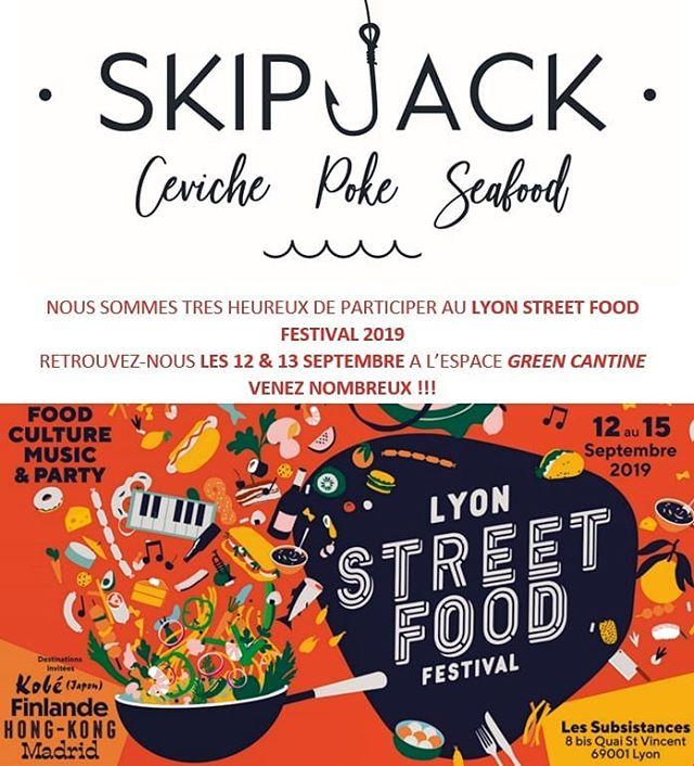 """Bonjour à tous,  Nous sommes heureux de participer au Lyon Street Food Festival ce jeudi 12 et vendredi 13 septembre au soir. Nous serrons situés dans  l'espace """"Green Cantine"""". Notre restaurant restera ouvert ces jours-ci pour les services du midi.  Venez nombreux au festival, entre amis ou en famille!! L'équipe Skipjack  #lyonstreetfoodfestival  #pokebowl  #skipjacklyon  #lyonfood  #onlylyon"""